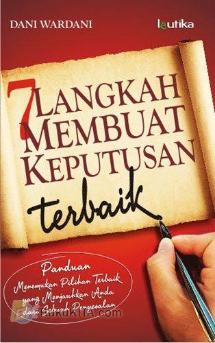 Cover Buku 7 Langkah Membuat Keputusan Terbaik