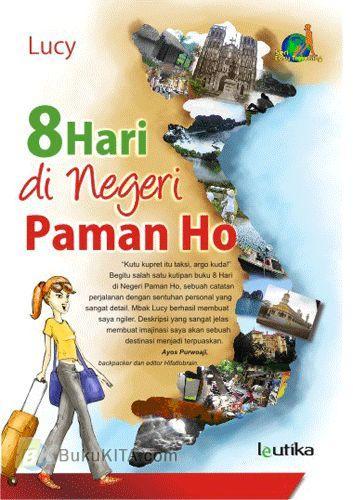Cover Buku 8 Hari di Negeri Paman Ho