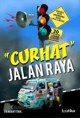 Cover Buku Curhat Jalan Raya