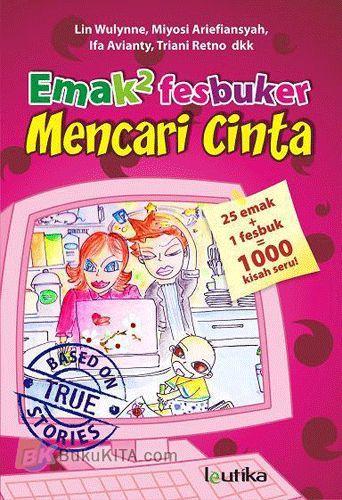 Cover Buku Emak2 Fesbuker Mencari Cinta