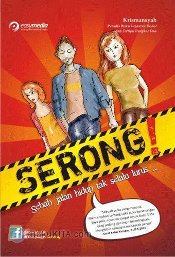 Cover Buku SERONG! Sebab Jalan Hidup Tak Selalu Lurus