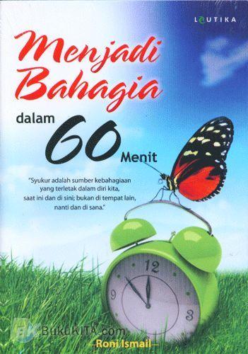 Cover Buku Menjadi Bahagia dalam 60 Menit