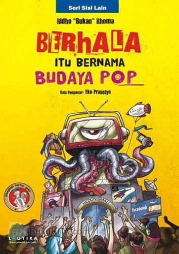 Cover Buku Berhala Itu Bernama Budaya Pop