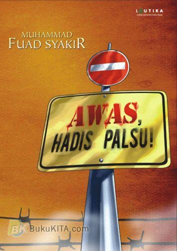 Cover Buku Awas. Hadis Palsu!
