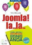 Joomla! la..la.. Cara Mudah Onlinekan Bisnis Anda