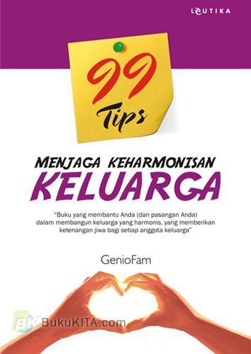 Cover Buku 99 Tips Menjaga Keharmonisan Keluarga