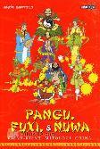 Pangu, Fuxi, & Nuwa : Kisah-Kisah Mitologi China