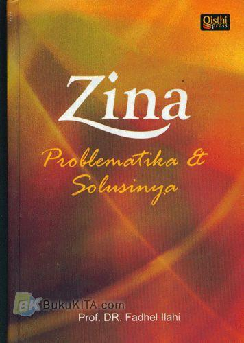 Cover Buku Zina : Problematika & Solusinya