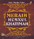 Meraih Husnul Khatimah (Ramadhan_2017)