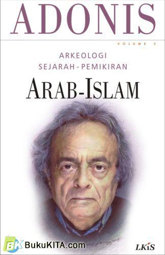 Cover Buku Arkeologi Sejarah Pemikiran Arab-Islam. Vol 3