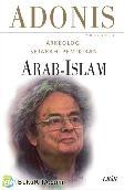 Arkeologi Sejarah Pemikiran Arab-Islam. Vol 2