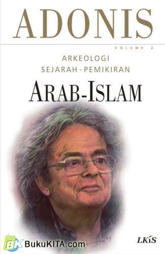 Cover Buku Arkeologi Sejarah Pemikiran Arab-Islam. Vol 2