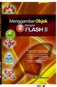 Menggambar Objek dengan Flash 8
