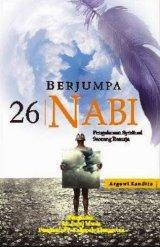 Berjumpa 26 Nabi : Pengalaman Spiritual Seorang Remaja