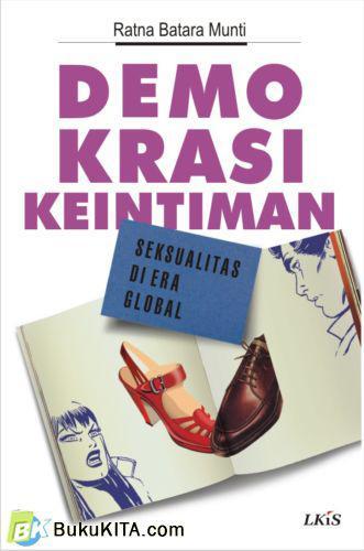 Cover Buku Demokrasi Keintiman, Seksualitas di Era Global