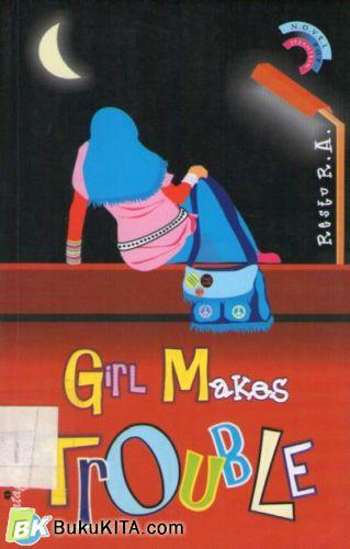 Cover Buku Girls Makes Troubles
