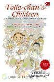 Anak-Anak Totto-chan : Perjalanan Kemanusiaan untuk Anak-Anak Dunia (Cover Baru)