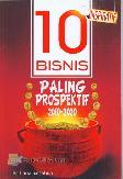 10 Bisnis Paling Prospektif 2010-2020