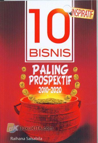 Cover Buku 10 Bisnis Paling Prospektif 2010-2020