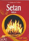 Setan dalam Al-Quran : Yang Halus & Tak Terlihat