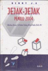Jejak-Jejak Pemilu 2004