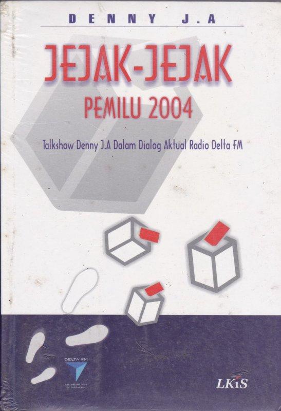 Cover Buku Jejak-Jejak Pemilu 2004