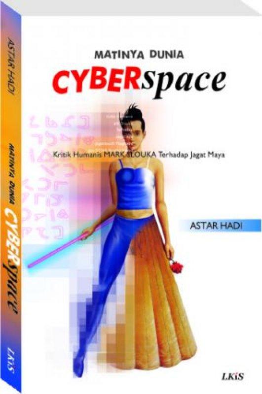 Cover Buku Matinya Dunia Cyberspace