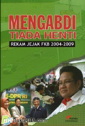 Cover Buku Mengabdi Tiada Henti
