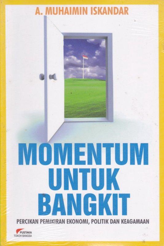 Cover Buku Momentum Untuk Bangkit