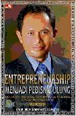 Entrepreneurship menjadi Pebisnis Ulung - Edisi Revisi