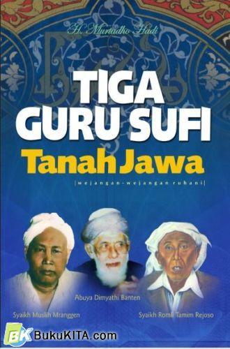 Cover Buku Tiga Guru Sufi Tanah Jawa