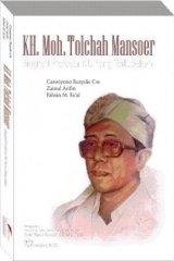 KH. Moh. Tolchah Mansoer: Biografi Profesor NU Yang Terlupakan