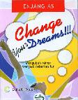 Change Your Dreams!!!