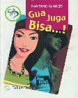 Gua Juga Bisa...!