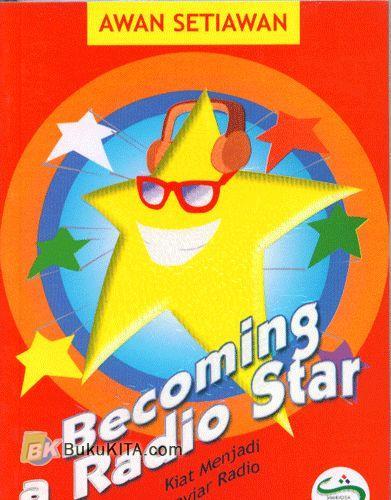 Cover Buku Becoming A Radio Star