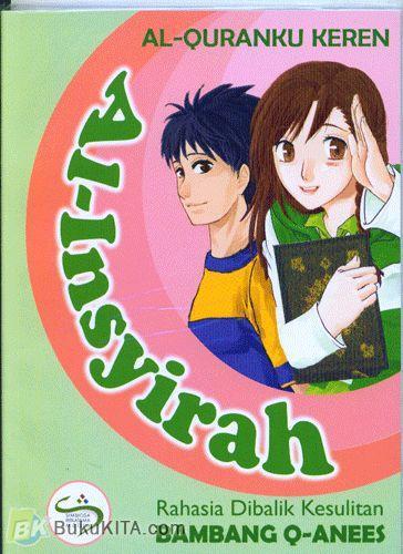 Cover Buku Al-Quranku Keren: Al-Insyirah - Rahasia Dibalik Kesulitan