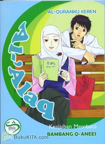Cover Buku Al-Quranku Keren: Al-Alaq - Keajaiban Membaca