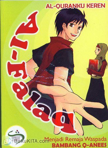 Cover Buku Al-Quranku Keren: Al-Falaq - Menjadi Remaja Waspada