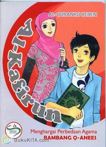 Cover Buku Al-Quranku Keren: Al-Kafirun - Menghargai Perbedaan Agama