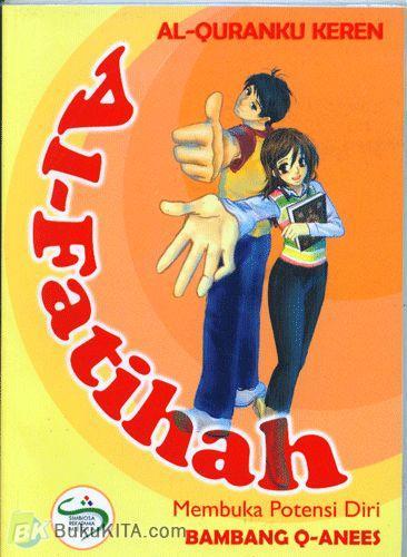 Cover Buku Al-Quranku Keren: Al-Fatihah - Membuka Potensi Diri