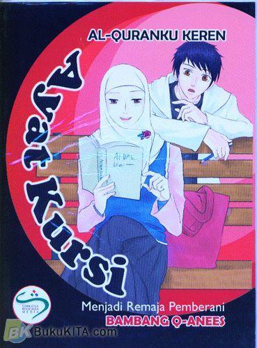 Cover Buku Al-Quranku Keren: Ayat Kursi - Menjadi Remaja Pemberani