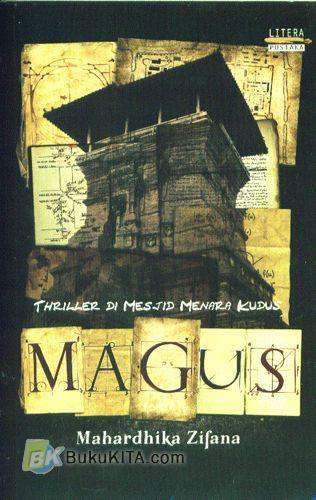 Cover Buku MAGUS : Thriller Di Mesjid Menara Kudus