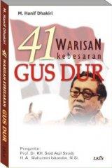41 Warisan Kebesaran Gus Dur