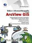 SISTEM INFORMASI GEOGRAFIS DENGAN ARCVIEW GIS