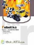 ROBOTIKA - TEORI DAN IMPLEMENTASINYA