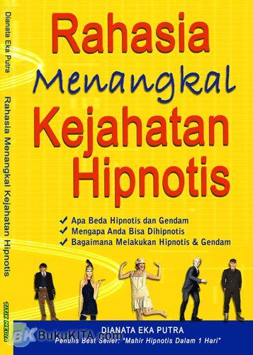 Cover Buku Rahasia Menangkal Kejahatan Hipnotis