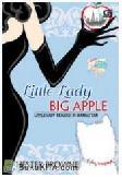 Little Lady, Big Apple : Little Lady Beraksi di Manhattan