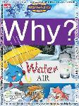 Detail Buku Why? Water - Air]