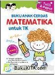 Buku Anak Cerdas : Matematika Untuk TK (Plus Spidol & Penghapus)