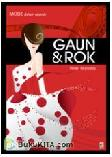 Mode Dalam Sejarah : Gaun dan Rok